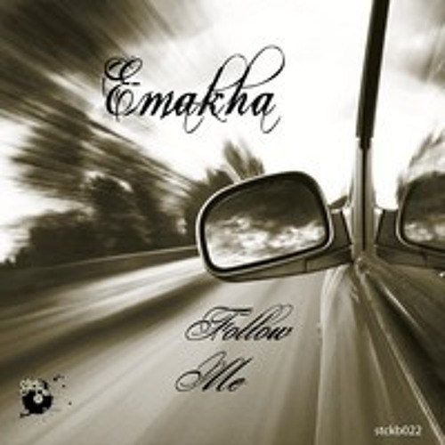 Emakha - follow me (Stickybass Records 22)