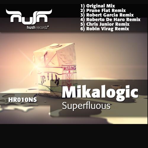 Mikalogic - Superfluous - Prune Flat Remix (Preview) Hush Recordz