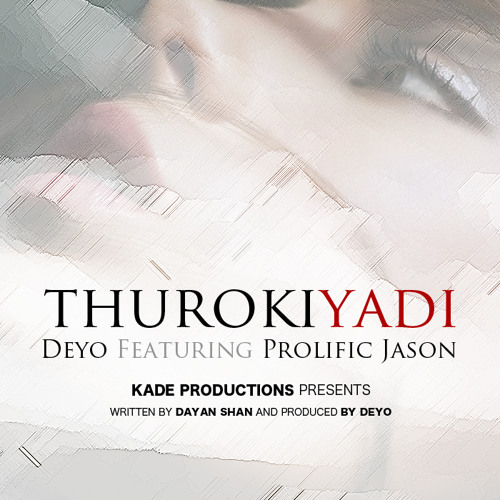 Thurokiyadi -Deyo Feat Prolific Jason