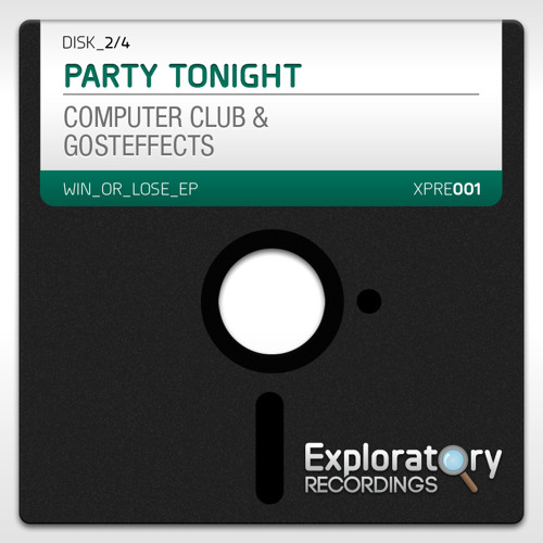 Computer Club and Gosteffects - Party Tonight(Rule of Eight and PrototypeRaptor Remix)