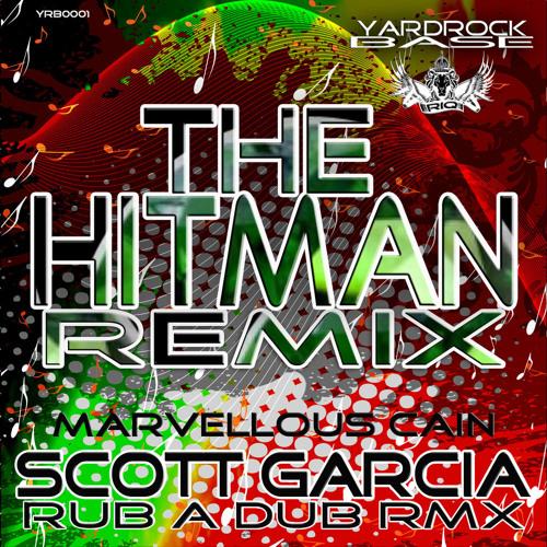 Marvelous Caine - Hitman - Garcia's Rub a Dub Remix