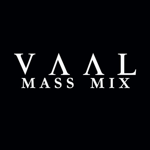 Vaal's Mass Mix