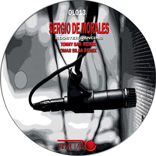 Sergio de Morales - Rooster Dancing (Tonny San Mix) ORIGINAL LABEL
