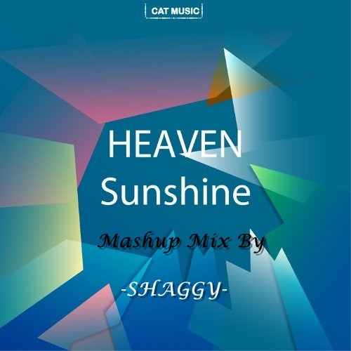 Heaven-Sunshine_Mashup Mix-Shaggy
