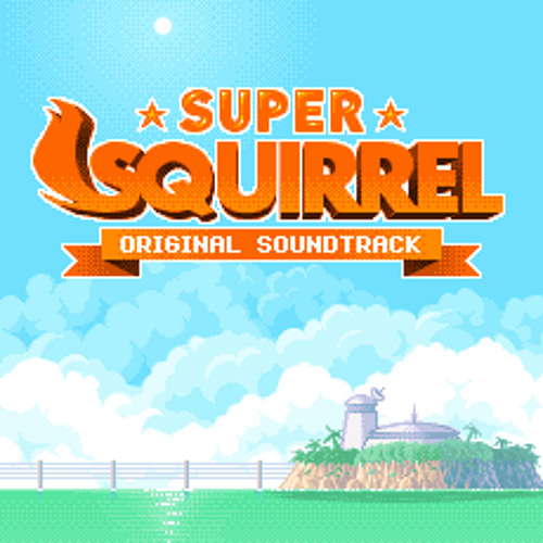 Super Squirrel And The Robobirds OST // Level 02
