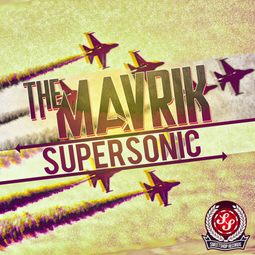 The Mavrik-Supersonic (Original Mix)-Out now on Sweet Shop Records!