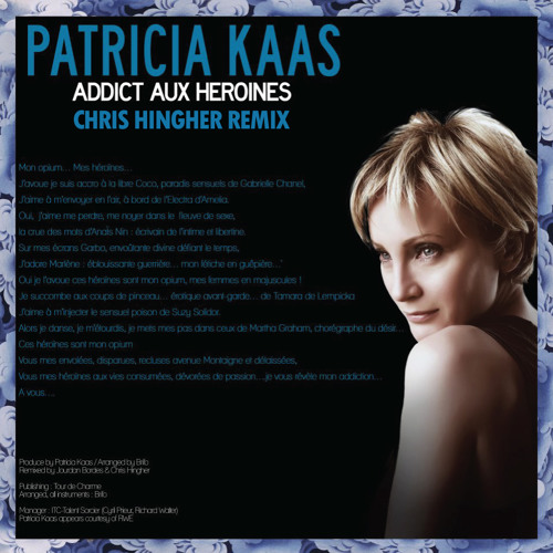 Patricia Kaas - Addict aux Heroines (Chris Hingher Remix) FREE DOWNLOAD !