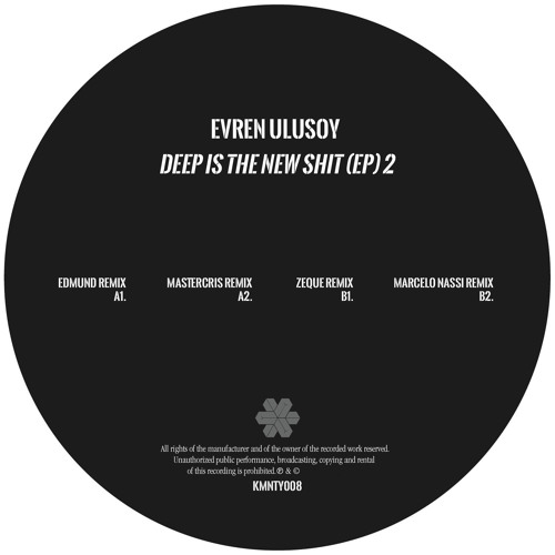 Evren Ulusoy - Deep Is The New Shit- Mastercris Remix