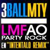 3BALL MTY ft LMFAO - INTENTALO (Dj BoomK '13 edit)