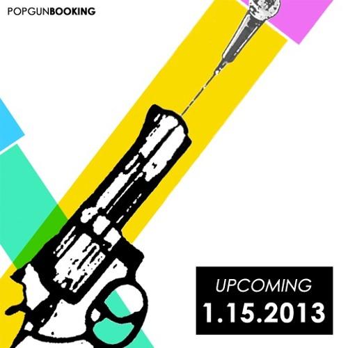 Upcoming at PopGun 1/15