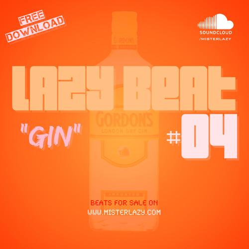 NEW !! Free Hip Hop Beat - Lazy Beat #04 - Gin