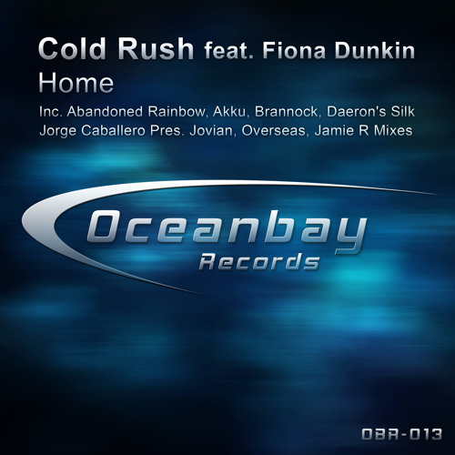 Cold Rush feat. Fiona Dunkin - Home (Original Mix)
