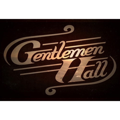 Gentlemen Hall - Sail Into The Sun