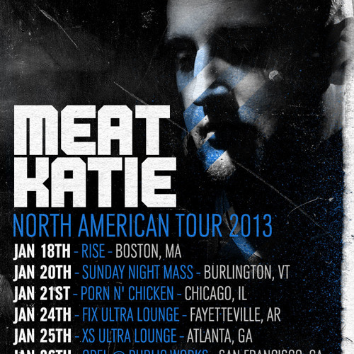 Meat Katie- AMERICA F**K YEAH!!!- Jan 2013 -TOUR PROMO MIX- Free Download!