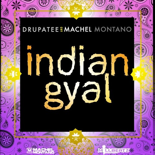 Machel Montano Ft Drupatee - Indian Gyal (Trickstah Remix)