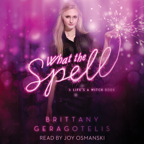 What The Spell Audio Clip by Brittany Geragotelis