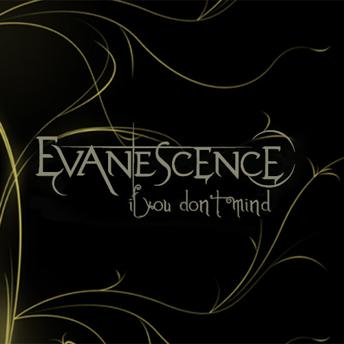 EVANESCENCE - If You Don't Mind [Studio Version PREVIEW 2 MIN]