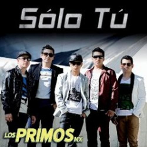 Primos MX Ft. Dj David - Solo Tu ( Tribal Version ) 2013 Demo