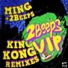 MING + 2Beeps - King Kong (2Beeps VIP Mix) [FREE DOWNLOAD]