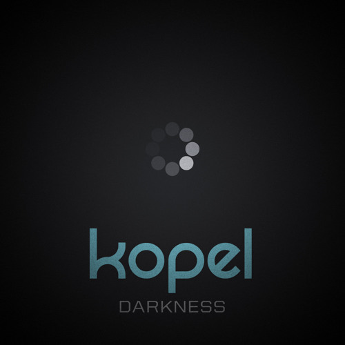 Kopel - Darkness EP Teaser