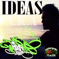 02  IDEAS A.K.A (TINTA LEGENDARIA)  MI VIDA UNA PELICULA !!