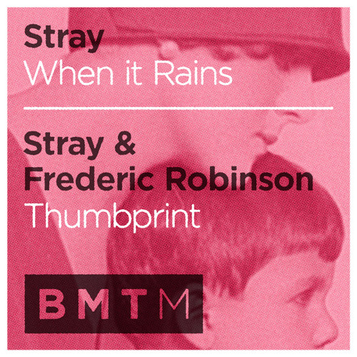 Stray & Frederic Robinson - Thumbprint (Out now)