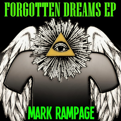 Mark Rampage - Forgotten Dreams (Sample) || OUT NOW