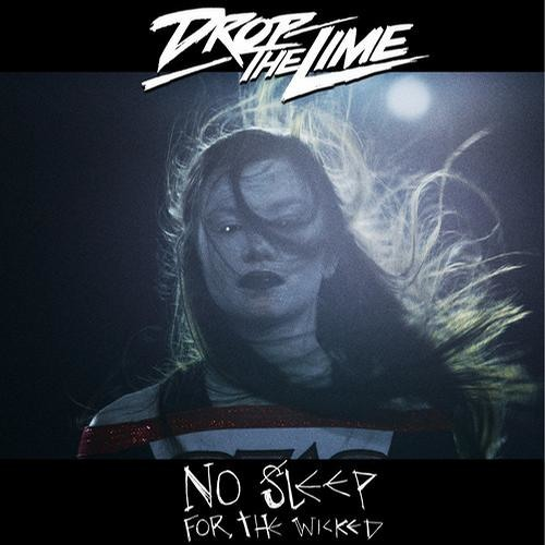 Drop The Lime - No Sleep For The Wicked (ETC!ETC! Remix) OUT NOW ON ULTRA!!