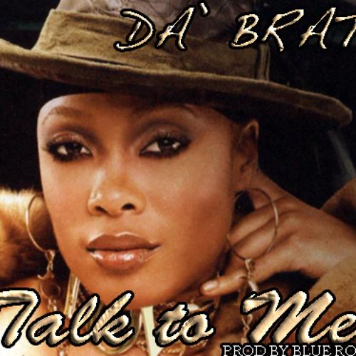 """Da Brat """"Talk To Me"""" (2013)"""