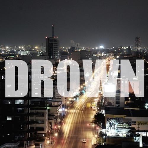 Drown [Free Download]