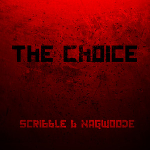 Scribble & Nagwoode - The Choice (Snug's Multiple Choice Rmx) Preview
