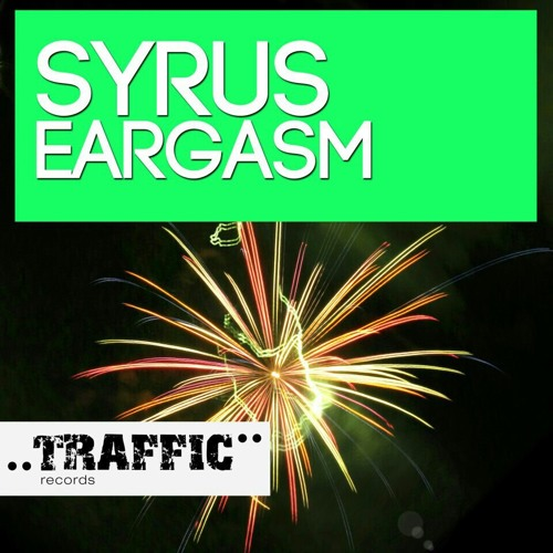 Eargasm (Traffic Records) Coming Soon!!!