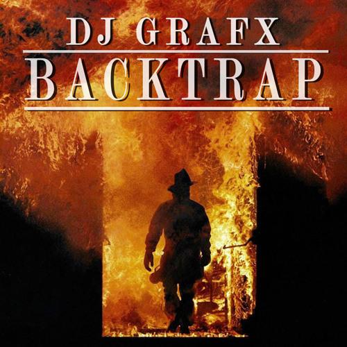 DJ Grafx - Back Trap