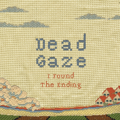 Dead Gaze - I Found the Ending