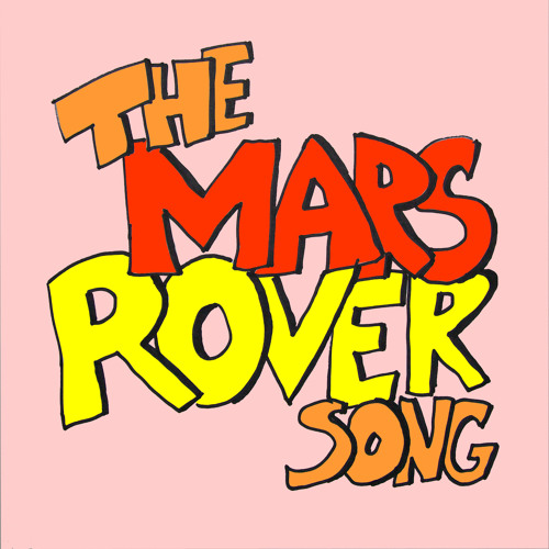 The Mars Rover Song