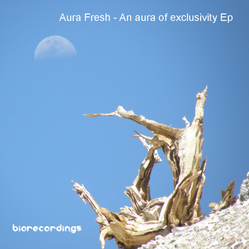 Aura Fresh - An aura of exclusivity Ep