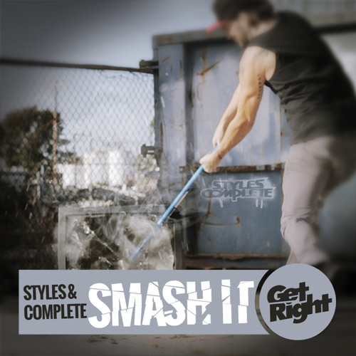 Styles & Complete - Smash It (Original Mix)