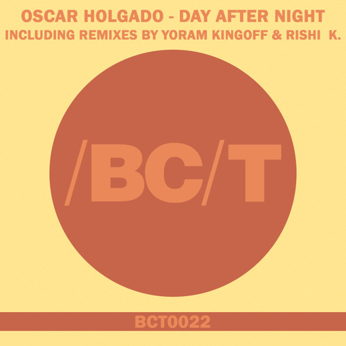 Oscar Holgado - Day After Night (Original Mix) [Balkan Connection]