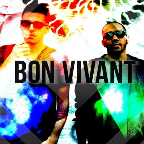Bon Vivant - Poppin For A G