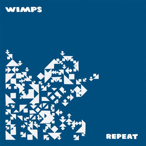 Wimps - Stop Having Fun