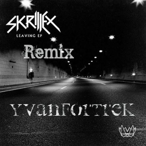 Leaving ( YvanFortrek Remix)