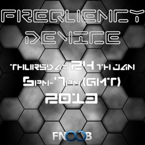 Frequency Device on FnoobTechnoRadio - January 2013