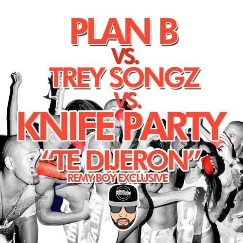 Plan B- Te Dijeron vs. 2 Reason vs. Bonfire (Remy Boy Exclusive)
