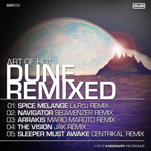 Art of Hot - Sleeper Must Awake - Centrikal Remix