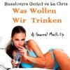 Basslovers United vs La Chris - Was Wollen Wir Trinken (dj Gawreal MasH-Up)