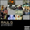 Raul G - Escaping Reality - 20 Dont Turn The Lights Off (Produced By Shadowville productions)