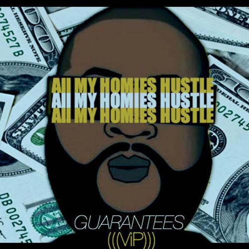 All My Homies Hustle ((ViP)) [Dankles Exclusive] **FREE DOWNLOAD**
