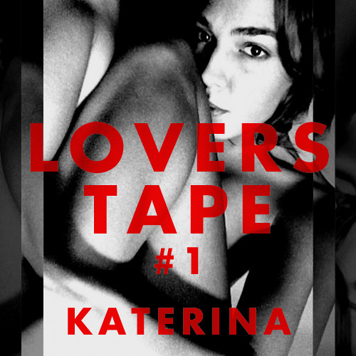 Lovers Tape #1