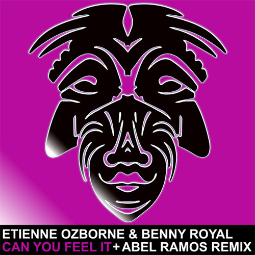 Etienne Ozborne & Benny Royal - Can You Feel It (Abel Ramos Remix)