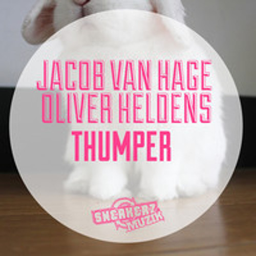 Jacob van Hage & Oliver Heldens - Thumper (OUT NOW)